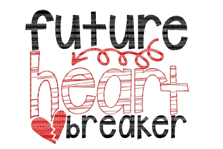 Valentine's Day Future Heart Breaker SVG Files for Cricut Design Space and Silhouette Studio Family Shirts Printable Clipart File Commercial Use example image 1