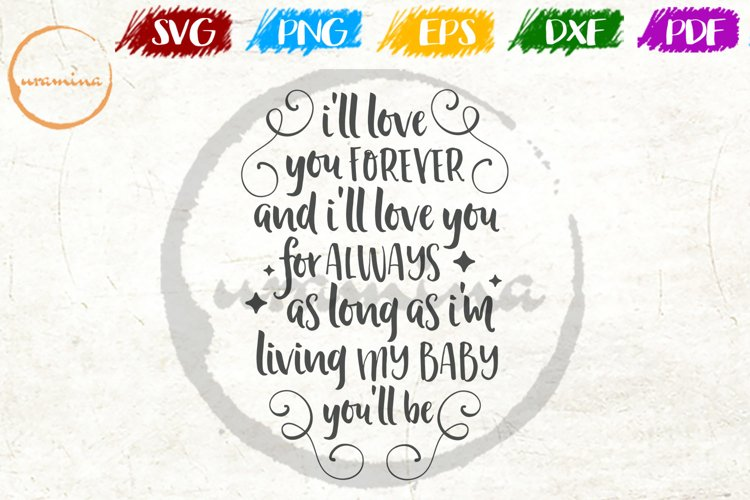 I'll Love You Forever Kids Playroom Quote Art example image 1