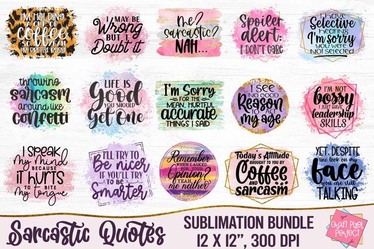 Sarcastic Quotes Sublimation Bundle, Funny Quotes Bundle example image 1