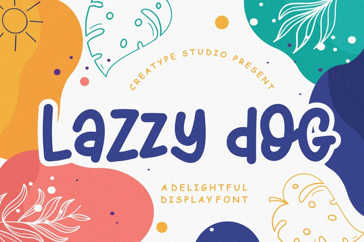 Lazzy Dog Delightful Display Typeface example image 1