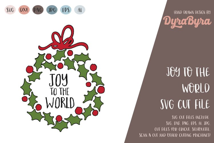 Joy to the World SVG / Christmas SVG Cut File example image 1