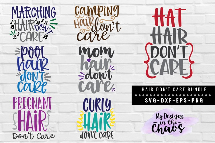 Hair Dont Care Bundle of 7 SVG EPS DXF PNG