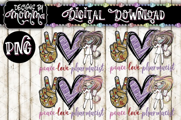 Peace Love Pharmacist 4 Color Options PNG Sublimation