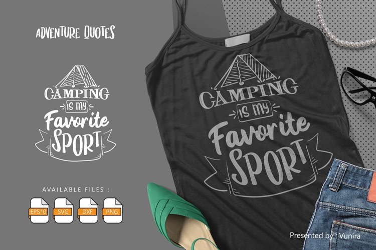 Camping is My Favorite Sport | Lettering Quotes example image 1