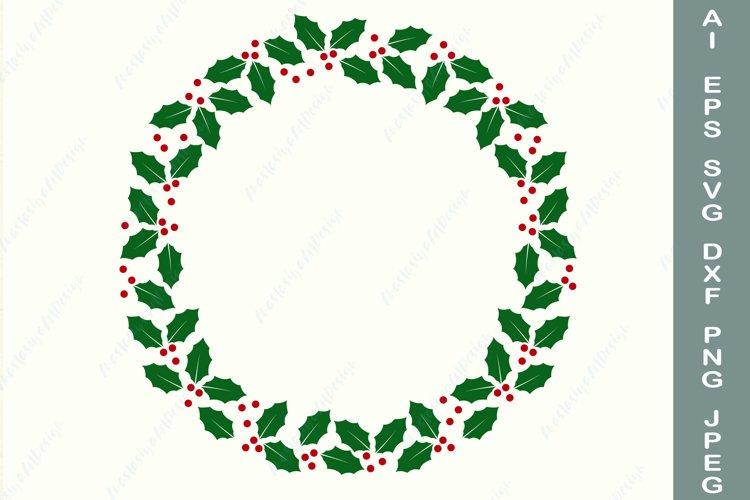 Holly wreath svg, Christmas circle frame svg, Winter border example image 1