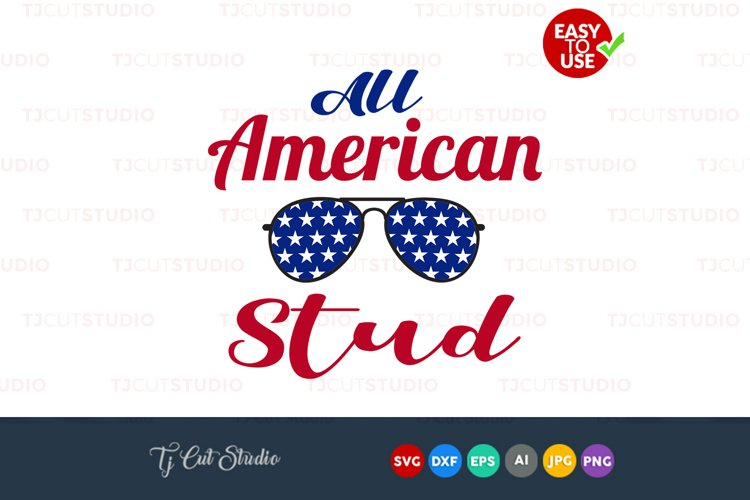 all american stud, American flag , Beard svg, 4th of July svg, Files for Silhouette Cameo or Cricut, Commercial   Personal Use.