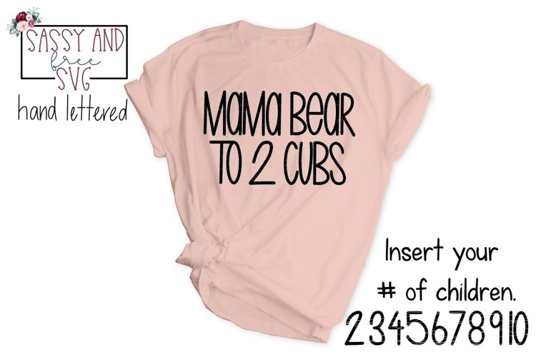 Mama Bear to ____Cubs Hand Lettered SVG example image 1