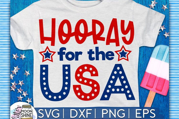 Hooray For The USA SVG DXF PNG EPS Cutting Files