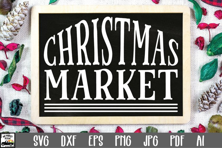 Christmas SVG Cut File - Christmas Market SVG File example image 1