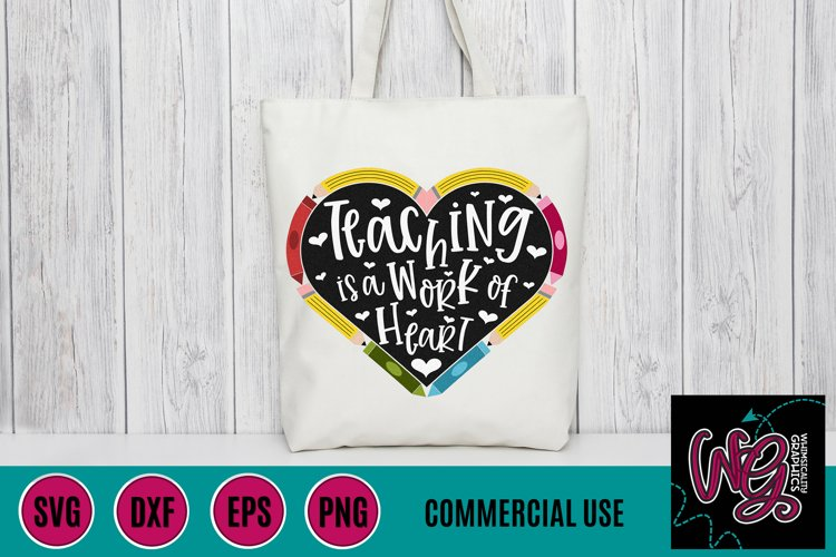 Teaching is a Work of Heart SVG, DXF, PNG, EPS Comm