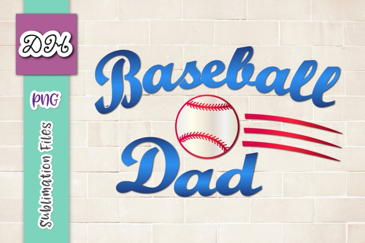 Baseball Dad Player Family Sublimation Print File PNG Mirror