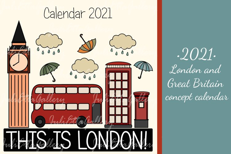 2021 // London and Great Britain concept calendar