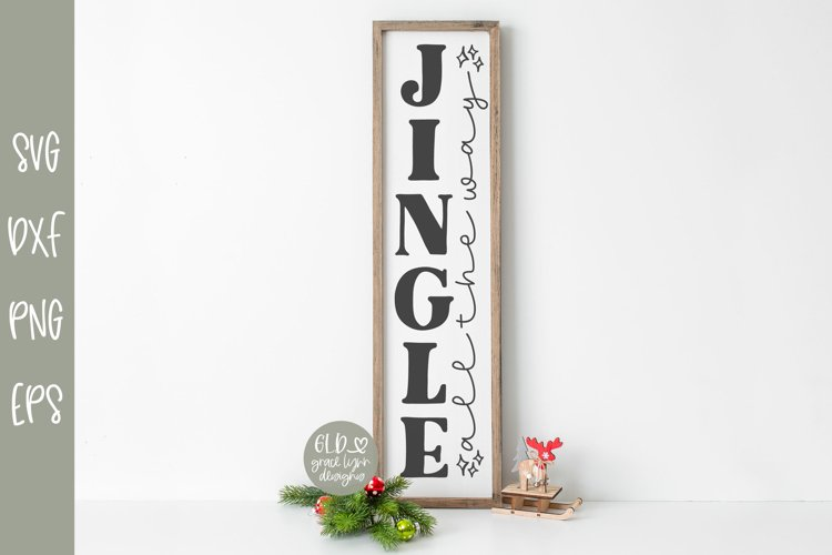 Jingle All The Way - Vertical Christmas SVG example image 1