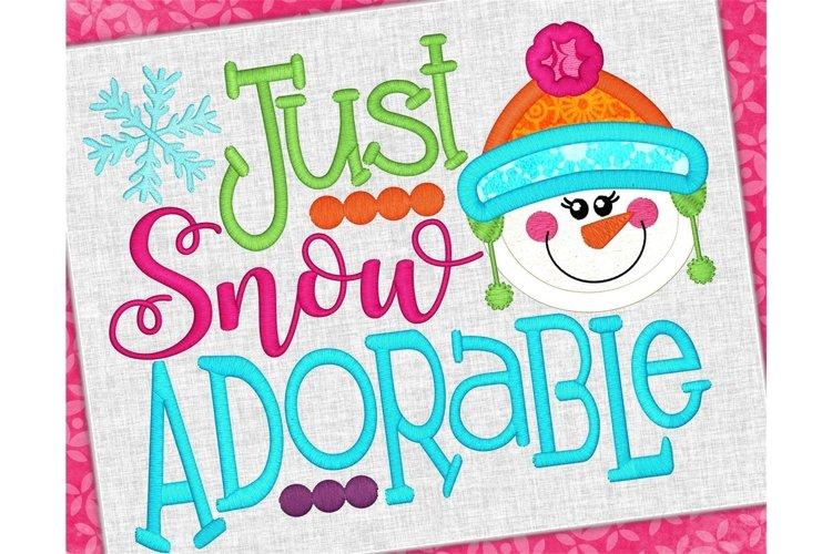 Just Snow Adorable Snowman Applique Design 1218