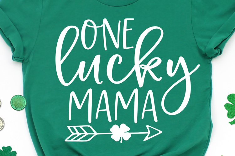 One Lucky Mama SVG, DXF, PNG, EPS example image 1