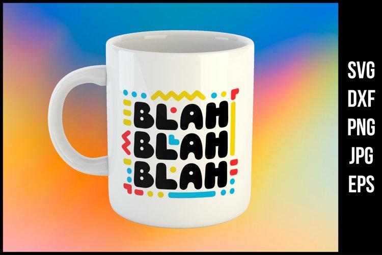 Download Blah Blah Blah Svg File 1120078 Cut Files Design Bundles