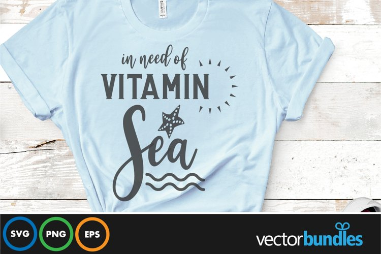 In need of vitamin sea quote svg example image 1