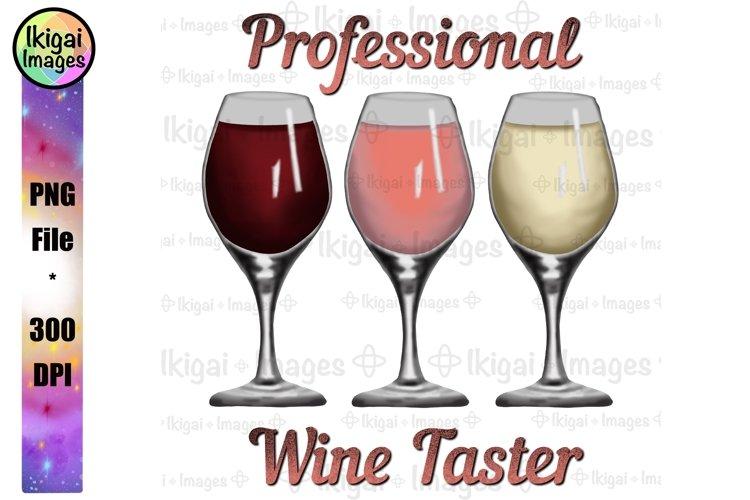 Professional Wine Taster Design Wine Glasses PNG Sublimation