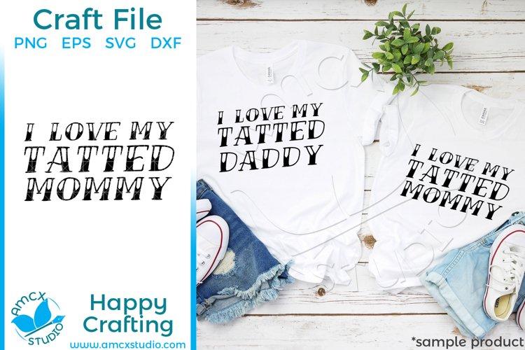 Tattoo Mom, Tattoo Dad 2 design bundle Quote Craft SVG example image 1