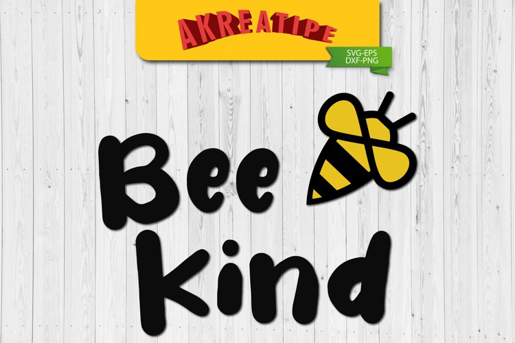 Bee Kind SVG | Sublimation | SVG | Cut File example image 1