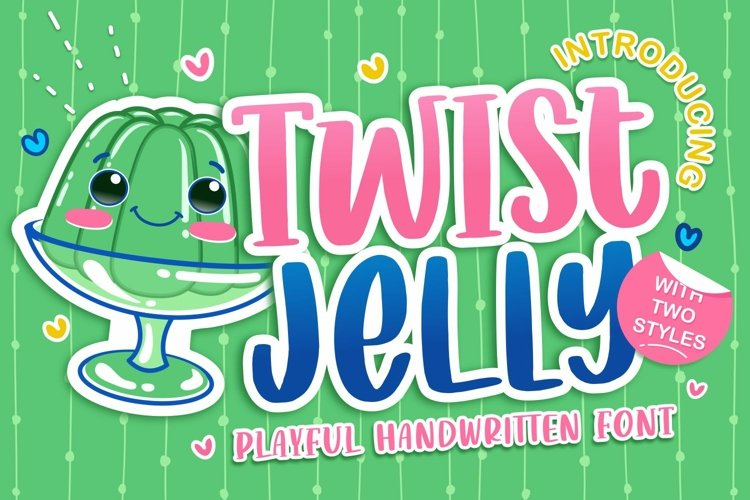 Web Font - Twist Jelly example image 1