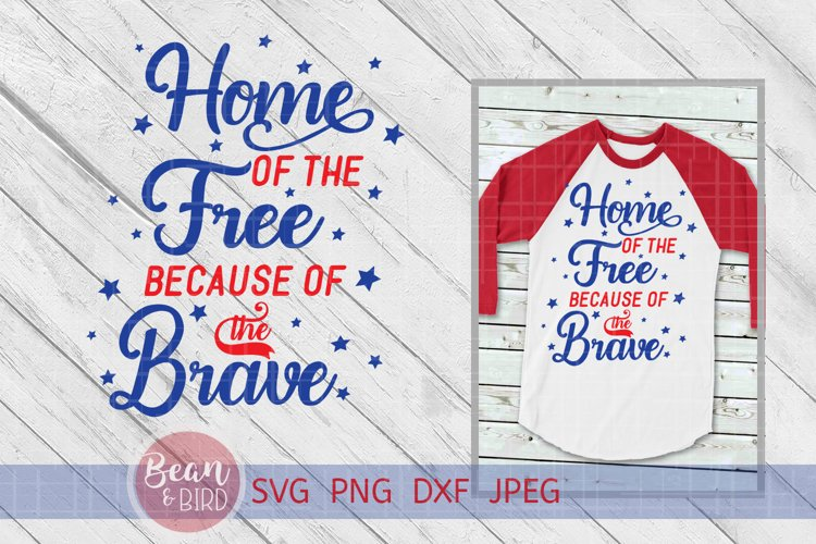 Home of the Free Patriotic Svg