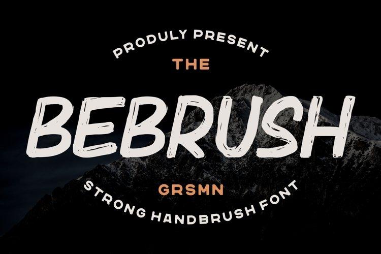 Bebrush - Hand Brush Font