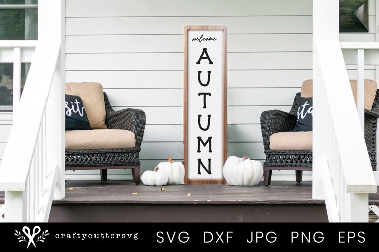 Autumn Svg Cut File |Welcome Autumn Quote Porch Sign example image 1