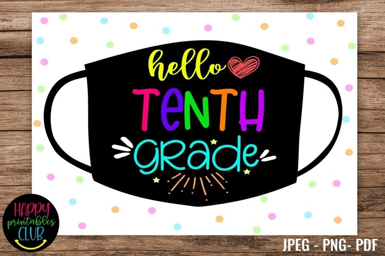 Hello Tenth Grade - School Sign Masks - First Day of School example image 1