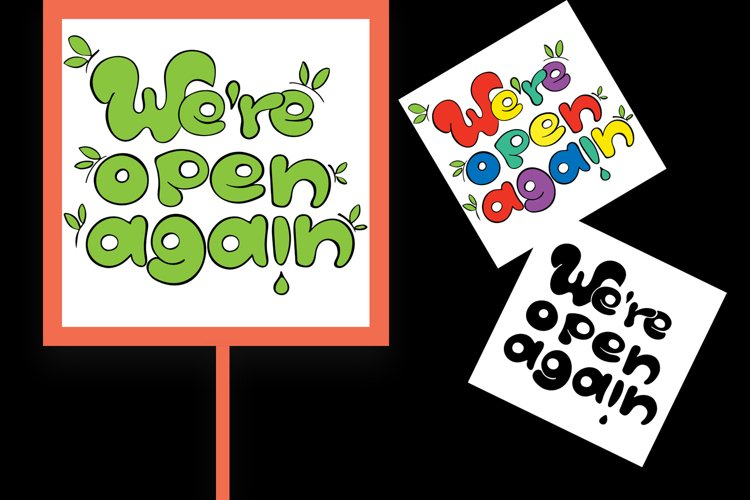Bright sign We are open again after quarantine, reopening example image 1