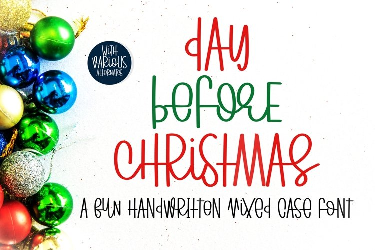 Day Before Christmas - A fun handritten mixed case font example image 1