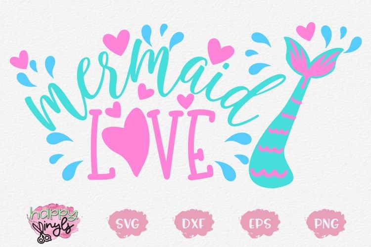 Mermaid Love - A Mermaid SVG example image 1