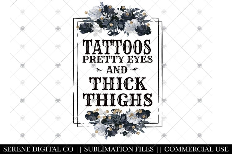 Tattoos Thick Thighs PNG - Tattoo MOM - Pretty Eyes File