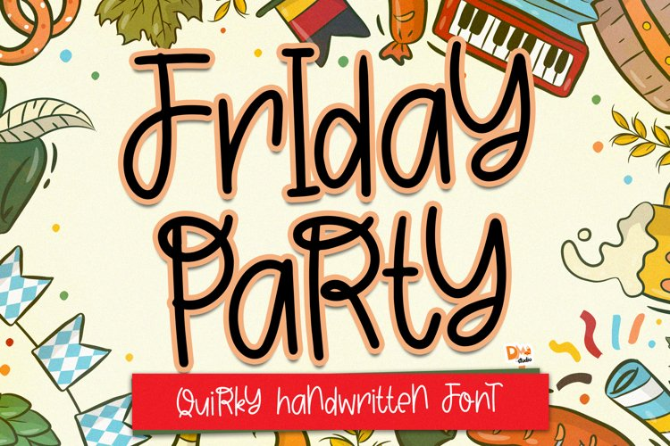 Friday Party - Quirky Handwritten Font example image 1