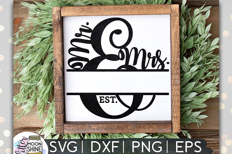 Mr. & Mrs. Split Monogram Frame SVG DXF PNG EPS