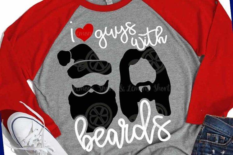 i love Guys with Beards Santa and Jesus svg, Christmas svg example image 1