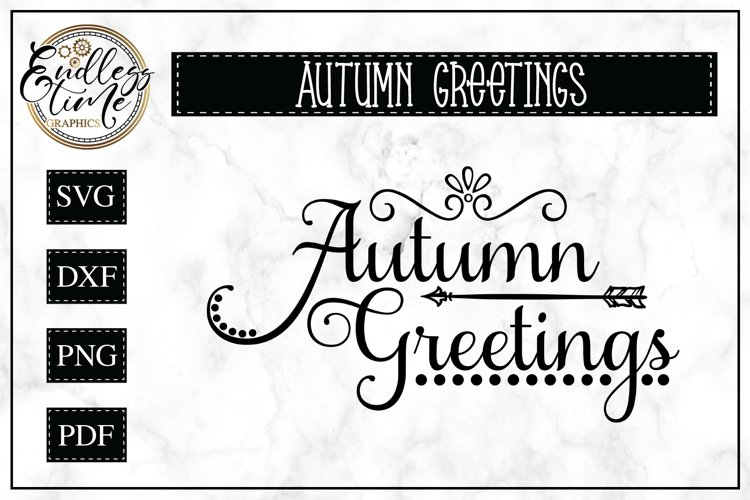 Autumn Greetings SVG Cut File example image 1