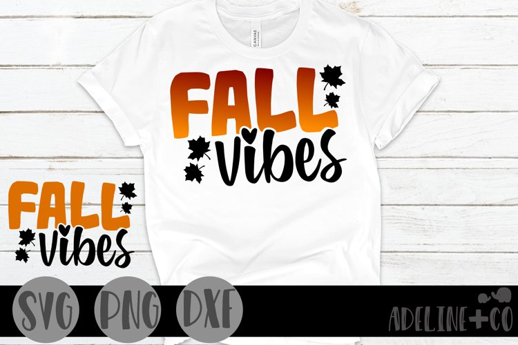 Fall vibes, SVG, PNG, DXF,