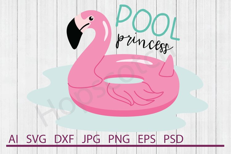 Pool Princess SVG, Pool Float SVG, DXF File, Cuttable File example image 1