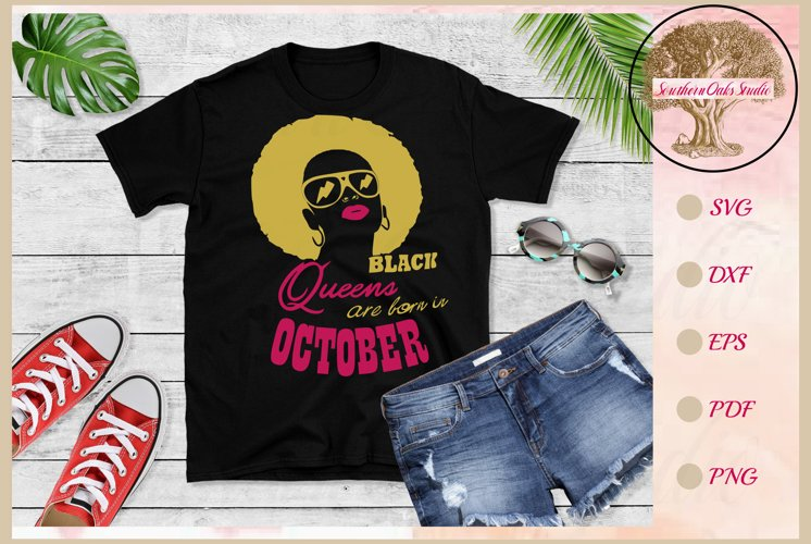 Black queens are born in October birthday t shirt design example image 1