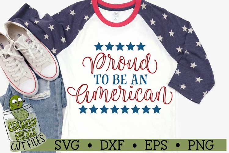 Proud to be an American Patriotic SVG Cut File