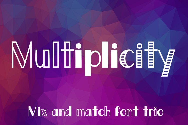 Multiplicity - A font trio example image 1