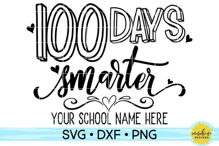 Download 100 Days Smarter Svg Dxf Eps Png Cut File Ò Cricut Ò Silhouet Image