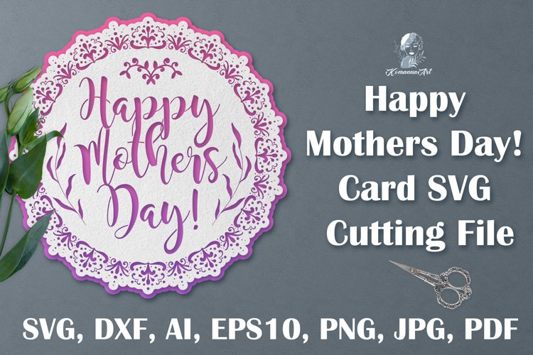 Happy Mothers day SVG Cutting File, Layered papercut SVG Hap
