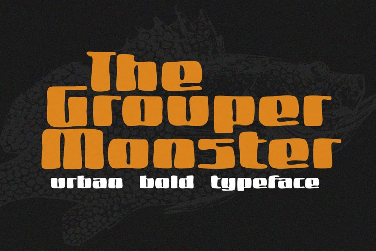 Grouper Monster example image 1