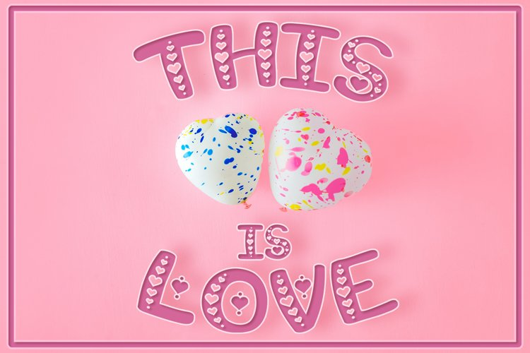 This is Love   Valentine's Craft Font example image 1