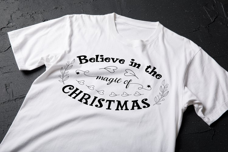 Believe in the magic of Christmas SVG File example image 1