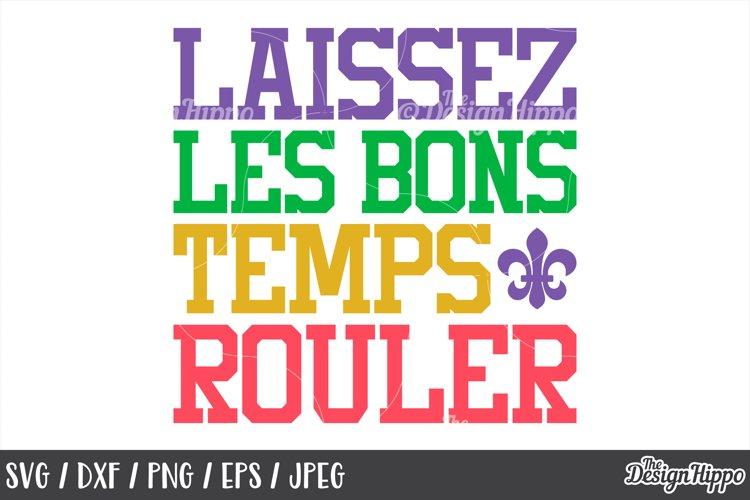 Mardi Gras, Laissez Les Bons Temps Rouler, SVG PNG DXF Files