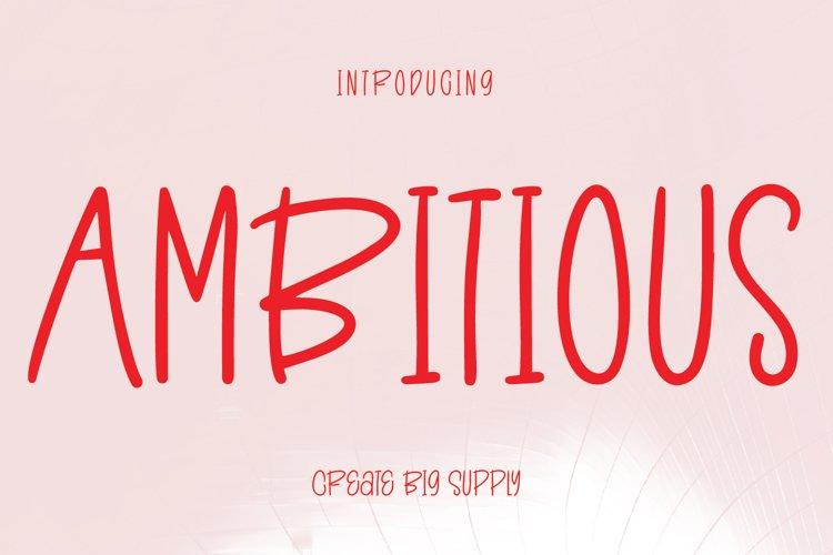 Ambitious - Fun Sans Serif Font example image 1