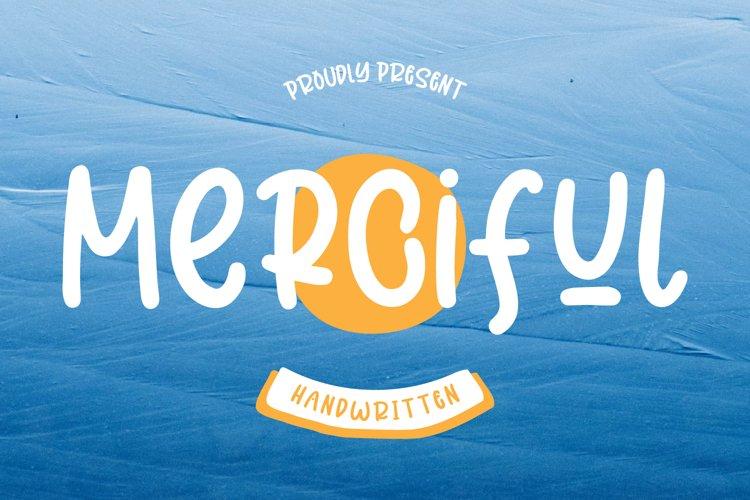 Merciful - Fun Sans Serif Font example image 1